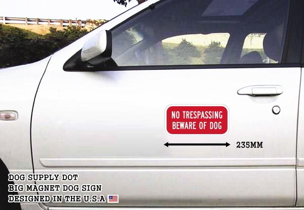 NO TRESPASSING BEWARE OF DOG マグネットサイン