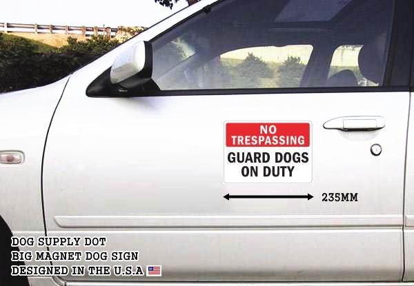 NO TRESPASSING GUARD DOGS ON DUTY マグネットサイン