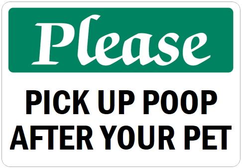 オーダーメイドのマグネットサイン:Please PICK UP POOP AFTER YOUR PET