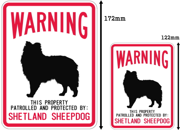 WARNING PATROLLED AND PROTECTED SHETLAND SHEEPDOG マグネットサイン:シェットランドシープドッグ