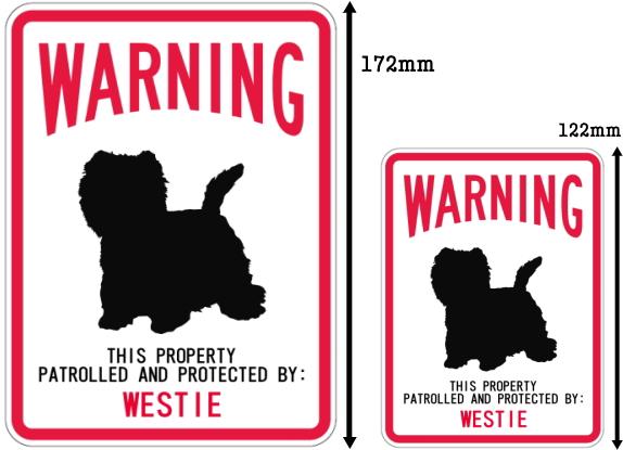 WARNING PATROLLED AND PROTECTED WESTIE マグネットサイン:ウェスティー