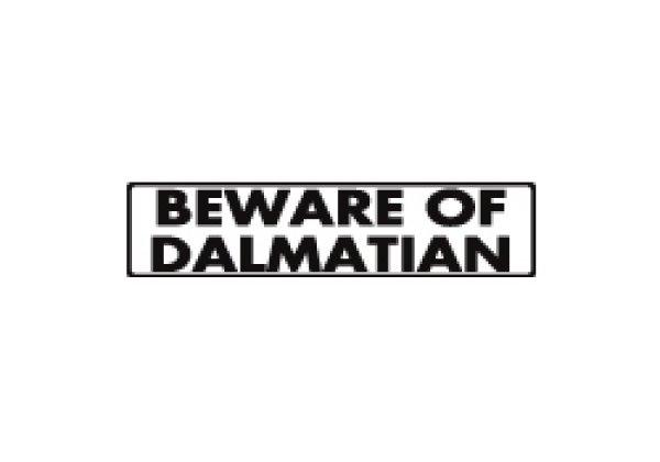 画像1: ダルメシアン注意 英語サインプレート アルミ素材 アメリカ輸入看板:BEWARE OF DALMATIAN[MADE IN U.S.A] (1)