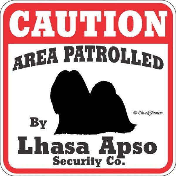 画像1: ラサアプソ注意 英語看板 アメリカ輸入サインボード:CAUTION AREA PATROLLED By Lhasa Apso Security Co.[MADE IN U.S.A] (1)