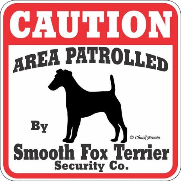 画像1: スムースフォックステリア注意 英語看板 アメリカ輸入サインボード:CAUTION AREA PATROLLED By Smooth Fox Terrier Security Co.[MADE IN U.S.A] (1)