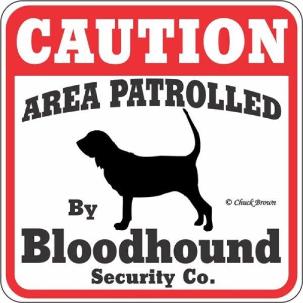 画像1: ブラッドハウンド注意 英語看板 アメリカ輸入サインボード:CAUTION AREA PATROLLED By Bloodhound Security Co.[MADE IN U.S.A] (1)