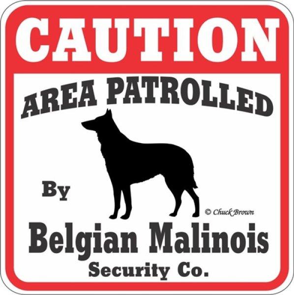画像1: ベルジアンマリノア注意 英語看板 アメリカ輸入サインボード:CAUTION AREA PATROLLED By Belgian Malinois Security Co.[MADE IN U.S.A] (1)