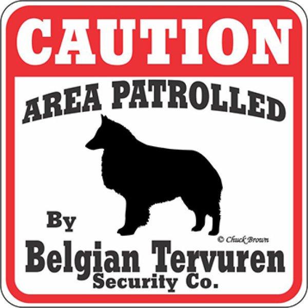 画像1: ベルジアンタービュレン注意 英語看板 アメリカ輸入サインボード:CAUTION AREA PATROLLED By Belgian Tervuren Security Co.[MADE IN U.S.A] (1)