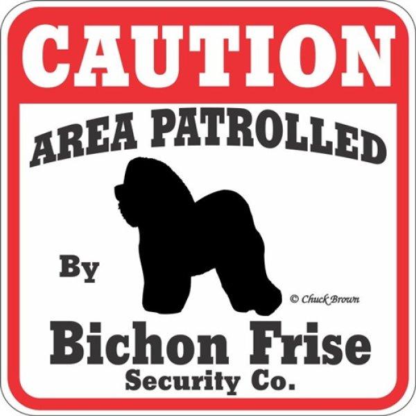 画像1: ビションフリーゼ注意 英語看板 アメリカ輸入サインボード:CAUTION AREA PATROLLED By Bichon Frise Security Co.[MADE IN U.S.A] (1)