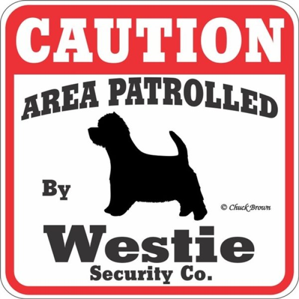 画像1: ウェスティー注意 英語看板 アメリカ輸入サインボード:CAUTION AREA PATROLLED By Westie Security Co.[MADE IN U.S.A] (1)