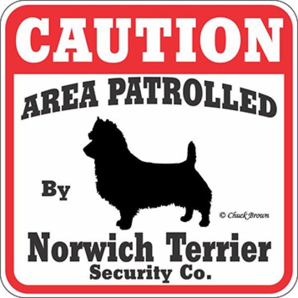 画像1: ノーリッチテリア注意 英語看板 アメリカ輸入サインボード:CAUTION AREA PATROLLED By Norwich Terrier Security Co.[MADE IN U.S.A] (1)