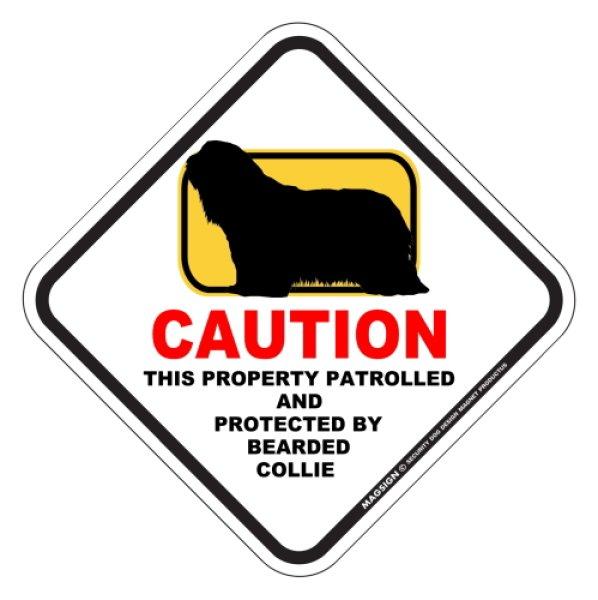 画像1: ビアデッドコリー 注意 英語マグサイン(私有地・警備監視中):CAUTION THIS PROPERTY PATROLLED AND PROTECTED BY BEARDED COLLIE [MAGSIGN] (1)