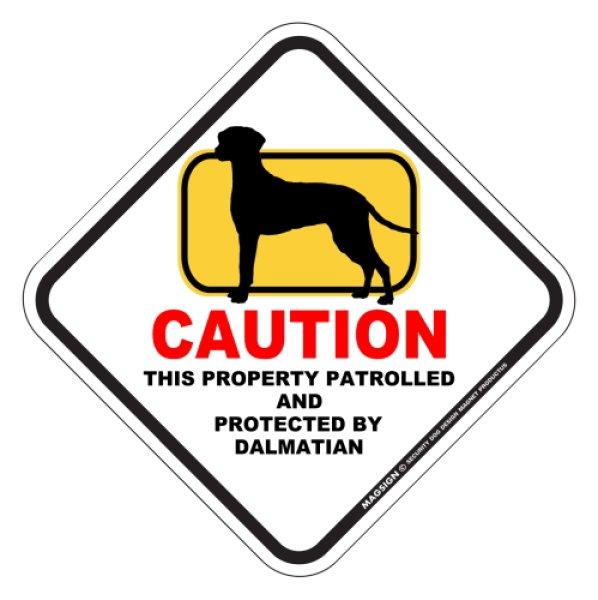 画像1: ダルメシアン 注意 英語マグサイン(私有地・警備監視中):CAUTION THIS PROPERTY PATROLLED AND PROTECTED BY DALMATIAN [MAGSIGN] (1)