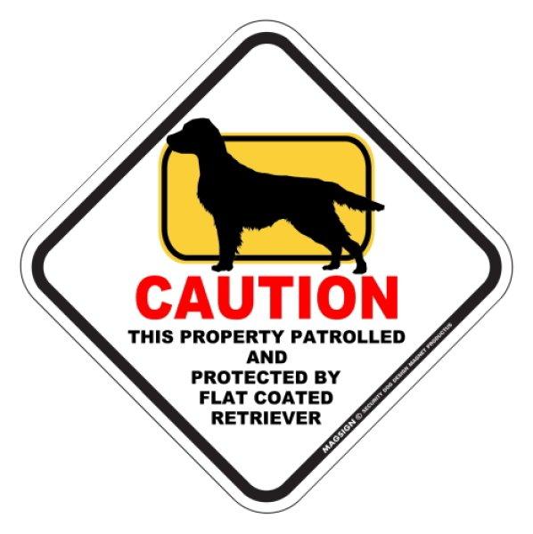 画像1: フラットコーテッドレトリーバー 注意 英語マグサイン(私有地・警備監視中):CAUTION THIS PROPERTY PATROLLED AND PROTECTED BY FLAT COATED RETRIEVER [MAGSIGN] (1)