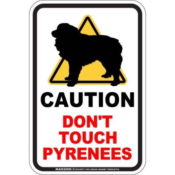 画像1: CAUTION DON'T TOUCH マグネットサイン:ピレニーズ (1)