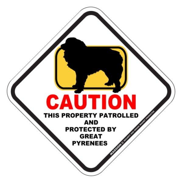 画像1: グレートピレニーズ 注意 英語マグサイン(私有地・警備監視中):CAUTION THIS PROPERTY PATROLLED AND PROTECTED BY GREAT PYRENEES [MAGSIGN] (1)