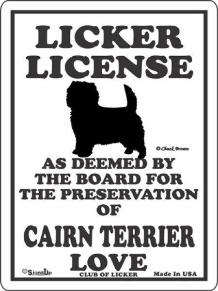 画像1: ケアーンテリア 愛の証 英語サインボード 人舐め許可掲示板:LICKER LICENCE OF CAIRN TERRIER  LOVE[MADE IN U.S.A] (1)