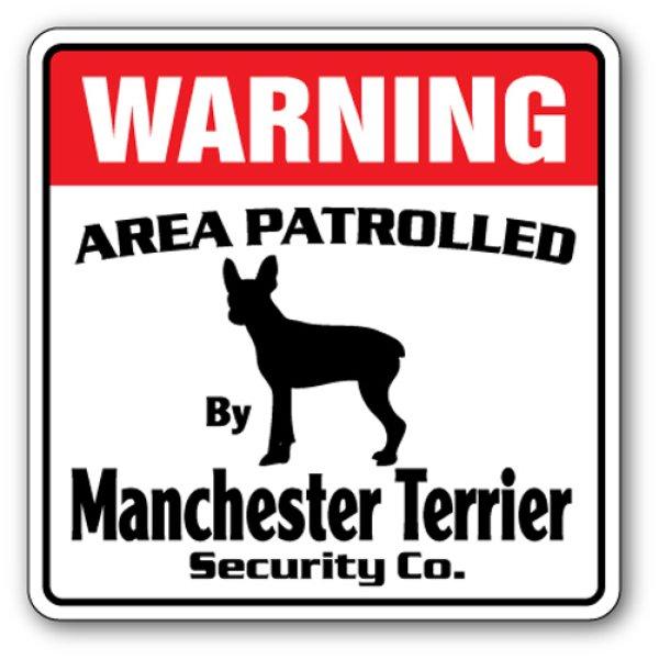 画像1: マンチェスターテリア警備会社看板 英語注意書き アメリカ輸入サインボード:WARNING AREA PATROLLED By Manchester Terrier Security Co.[MADE IN U.S.A] (1)