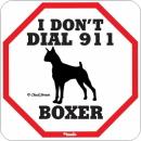 犬がいれば 警察はいらない・・・911看板サインボード