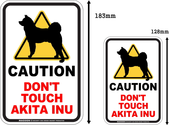CAUTION DON'T TOUCH マグネットサイン:秋田犬
