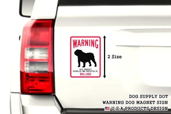 WARNING PATROLLED AND PROTECTED BULLDOG マグネットサイン:ブルドッグ