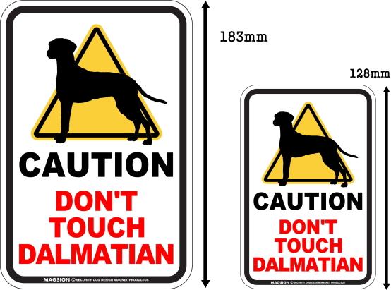 CAUTION DON'T TOUCH マグネットサイン:ダルメシアン