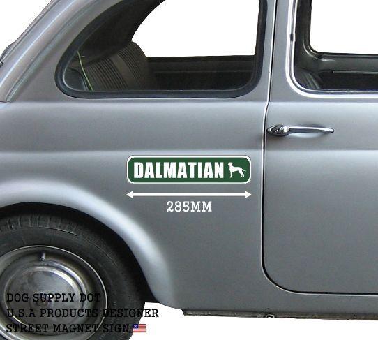 DALMATIAN ストリートマグネットサイン:ダルメシアン