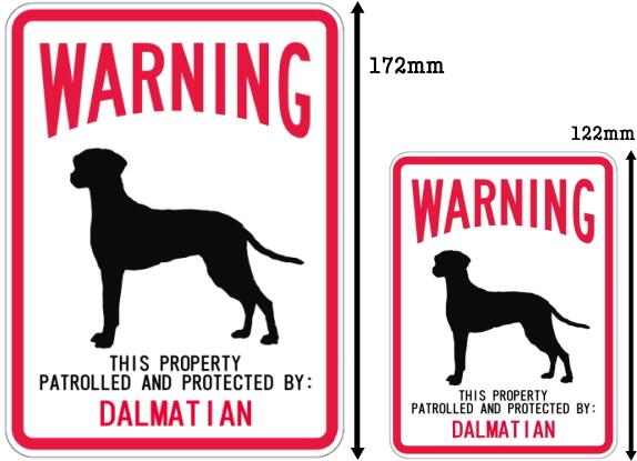 WARNING PATROLLED AND PROTECTED DALMATIAN マグネットサイン:ダルメシアン