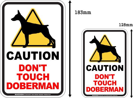 CAUTION DON'T TOUCH マグネットサイン:ドーベルマン