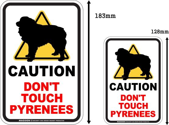 CAUTION DON'T TOUCH マグネットサイン:ピレニーズ