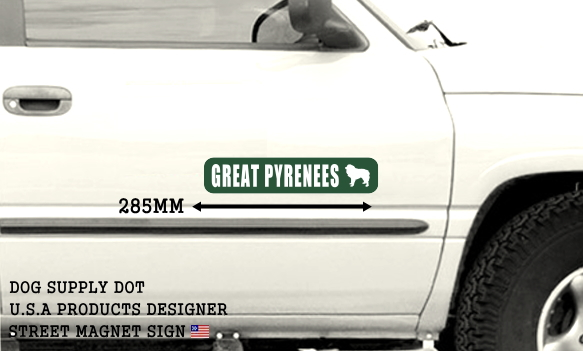 GREAT PYRENEES ストリートマグネットサイン:グレートピレニーズ