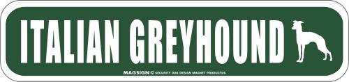ITALIAN GREYHOUND ストリートマグネットサイン:イタリアングレーハウンド