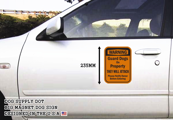 WARNING Guard Dogs On Property THEY WILL ATTACK Please Notify Owner Before Entering マグネットサイン