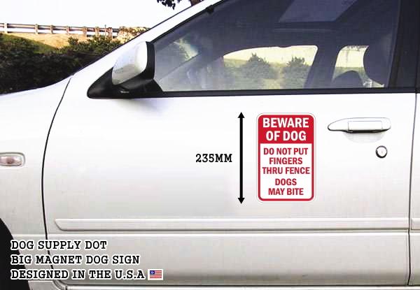BEWARE OF DOG DO NOT PUT FINGERS THRU FENCE DOGS MAY BITE マグネットサイン
