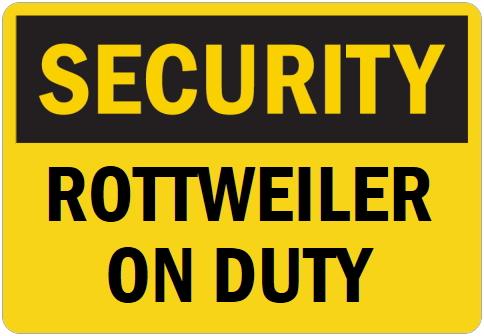 オーダーメイドのマグネットサイン:SECURITY ROTTWEILER ON DUTY