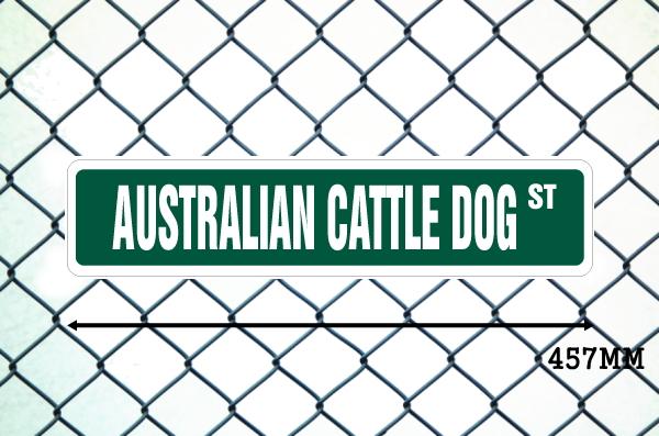 オーストラリアンキャトルドッグ 英語看板 アメリカ道路標識 ストリートサインボード