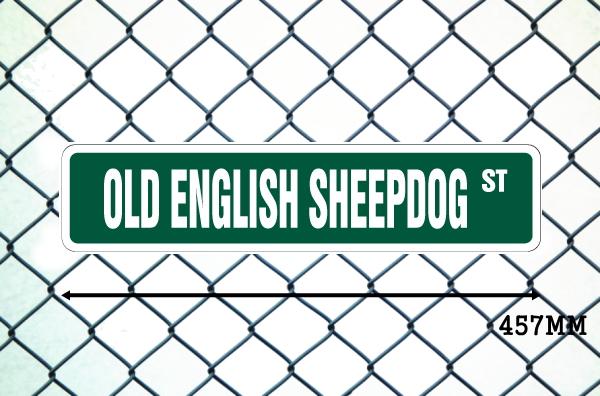 オールドイングリッシュシープドッグ 英語看板 アメリカ道路標識 ストリートサインボード