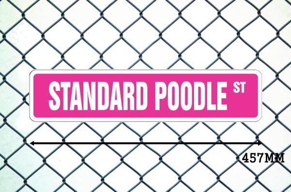 スタンダードプードル 英語看板 アメリカ道路標識 ストリートサインボード