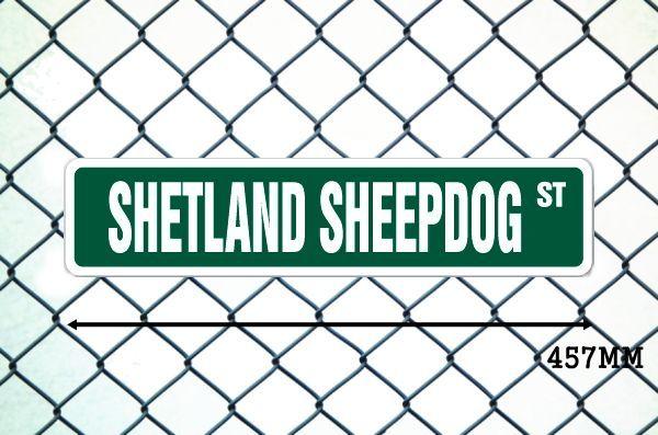 シェットランドシープドッグ 英語看板 アメリカ道路標識 ストリートサインボード