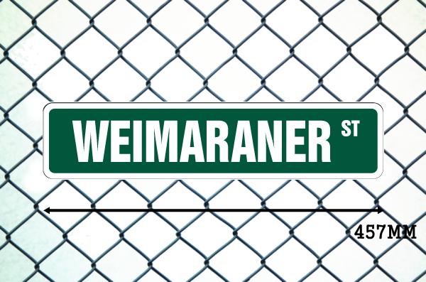 ワイマラナー 英語看板 アメリカ道路標識 ストリートサインボード