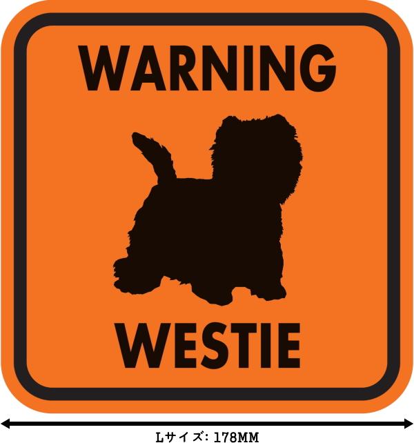 WARNING WESTIE マグネットサイン:ウェスティー(オレンジ)Lサイズ