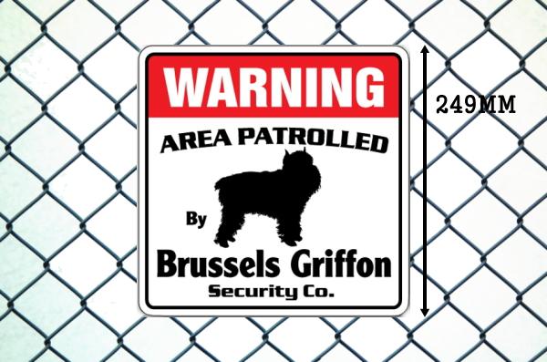 ブリュッセルグリフォン警備会社看板 英語注意書き アメリカ輸入サインボード