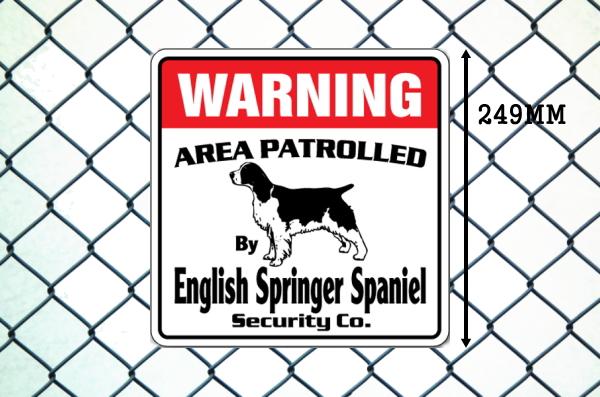 イングリッシュスプリンガースパニエル警備会社看板 英語注意書き アメリカ輸入サインボード