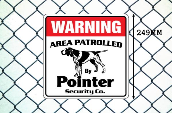 ポインター警備会社看板 英語注意書き アメリカ輸入サインボード