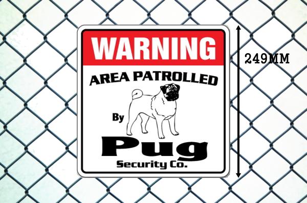 パグ警備会社看板 英語注意書き アメリカ輸入サインボード