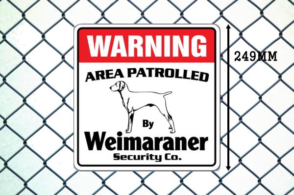 ワイマラナー警備会社看板 英語注意書き アメリカ輸入サインボード